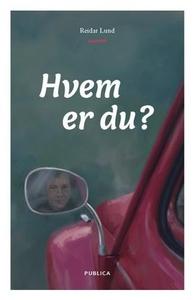 Hvem er du? (ebok) av Reidar Lund
