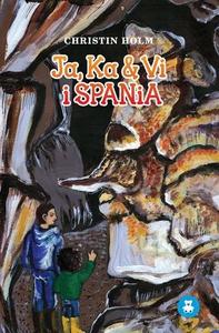 Ja, Ka & Vi i Spania (lydbok) av Christin Hol