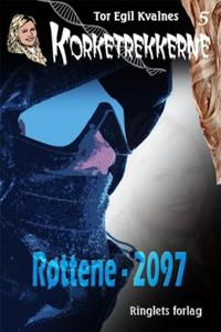 Røttene - 2097 (ebok) av Tor Egil Kvalnes