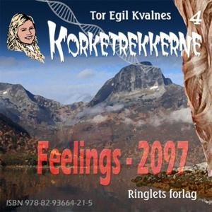 Feelings - 2097 (lydbok) av Tor Egil Kvalnes