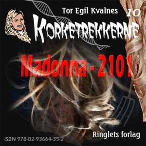 Madonna - 2101 (lydbok) av Tor Egil Kvalnes