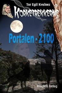 Portalen - 2100 (ebok) av Tor Egil Kvalnes
