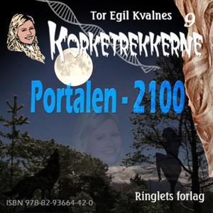 Portalen - 2100 (lydbok) av Tor Egil Kvalnes