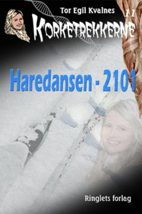 Haredansen - 2101 (ebok) av Tor Egil Kvalnes