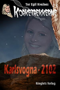 Karlsvogna - 2102 (ebok) av Tor Egil Kvalnes