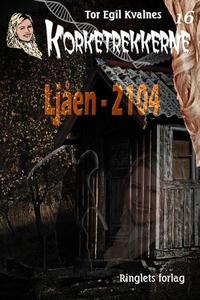 Ljåen - 2104 (ebok) av Tor Egil Kvalnes