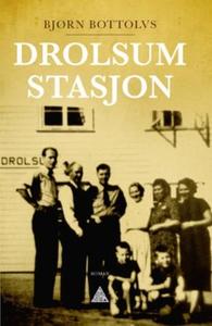 Drolsum stasjon (ebok) av Bjørn Bottolvs