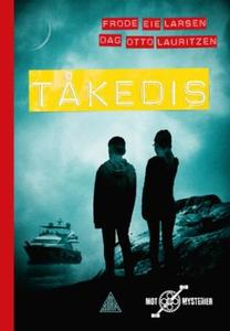 Tåkedis (ebok) av Frode Eie Larsen, Dag Otto