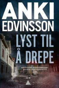 Lyst til å drepe (ebok) av Anki Edvinsson