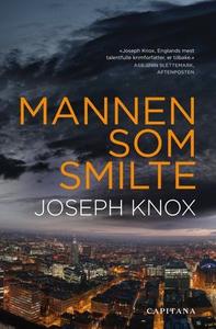 Mannen som smilte (ebok) av Joseph Knox