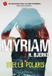 Stella polaris (ebok) av Myriam H. Bjerkli