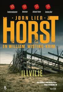 Illvilje (ebok) av Jørn Lier Horst