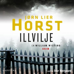 Illvilje (lydbok) av Jørn Lier Horst