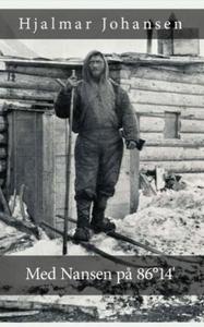 Med Nansen på 86°14' (ebok) av Hjalmar Johans