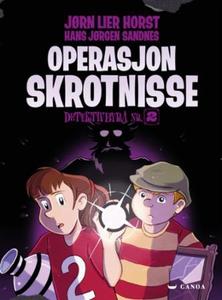 Operasjon Skrotnisse (ebok) av Jørn Lier Hors