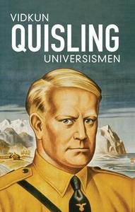 Universismen (ebok) av Vidkun Quisling