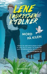 """""""Mord på Kilen"""" (ebok) av Lene Lauritsen Kjøl"""