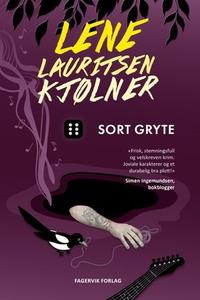 Sort gryte (ebok) av Lene Lauritsen Kjølner