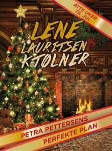 Petra Pettersens perfekte plan (ebok) av Lene