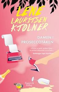 Damen i proseccotåken (ebok) av Lene Lauritse