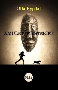 Amulettmysteriet (ebok) av Olla Rypdal
