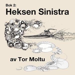 Heksen Sinistra (lydbok) av Tor Moltu