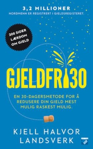 Gjeldfri30 (ebok) av Kjell Halvor Landsverk