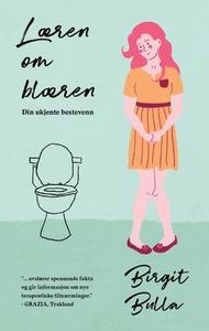 Læren om blæren (ebok) av Birgit Bulla