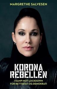 Koronarebellen (ebok) av Margrethe Salvesen
