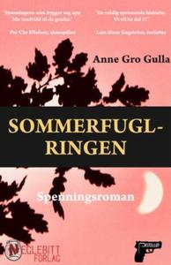 Sommerfugl-ringen (ebok) av Anne Gro Gulla