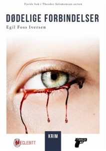 Dødelige forbindelser (ebok) av Egil Foss Ive