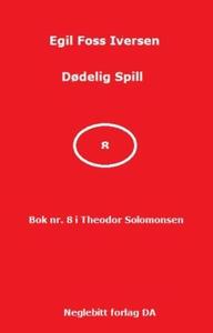 Dødelig spill (ebok) av Egil Foss Iversen