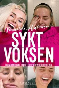 Sykt voksen (ebok) av Martine Halvorsen