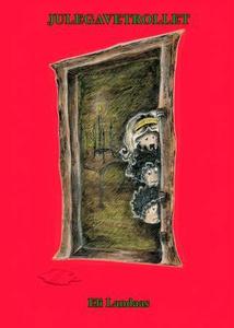 Julegavetrollet (ebok) av Eli Landaas