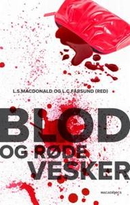 Blod og røde vesker (ebok) av Ukjent, Trude A