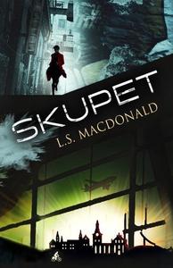 Skupet (ebok) av L.S. Macdonald