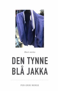 Den tynne blå jakka (ebok) av Per-Erik Berge