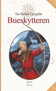 Bueskytteren (ebok) av Tor Bertel Løvgren