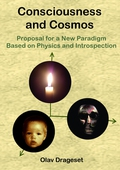 Consciousness and Cosmos