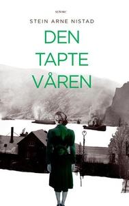 Den tapte våren (ebok) av Stein Arne Nistad
