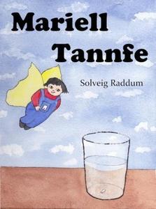 Mariell Tannfe (ebok) av Solveig Raddum