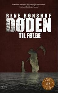 Døden til følge (ebok) av René Rønshof