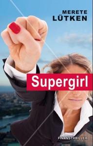 Supergirl (ebok) av Merete Lütken