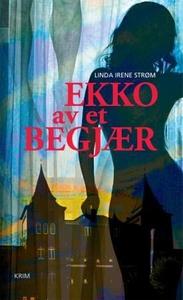 Ekko av et begjær (ebok) av Linda Irene Strøm