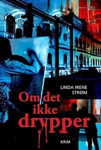 Om det ikke drypper (ebok) av Linda Irene Str