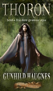 Thoron (ebok) av Gunhild M. Haugnes