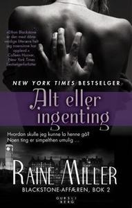 Alt eller ingenting (ebok) av Raine Miller