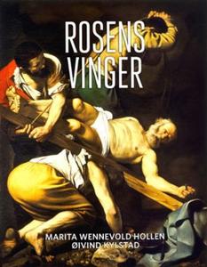 Rosens vinger - skatten (ebok) av Marita Wenn