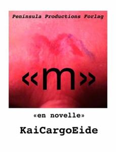 """M"" (ebok) av Kai Cargo Eide, Kai Eide Cargo"