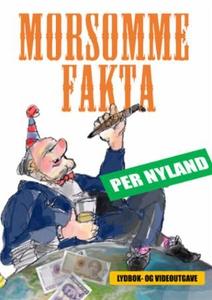 Morsomme fakta (ebok) av Per Nyland